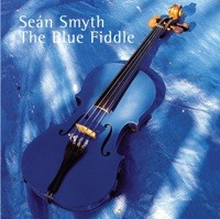 The Blue Fiddle by Sean Smyth on iTunes