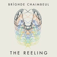 The Reeling by Brighde Chaimbeul on iTunes