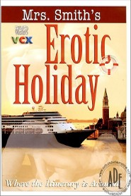 Mrs. Smith's Erotic Holiday