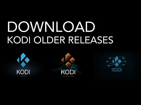 Download Older Releases of Kodi