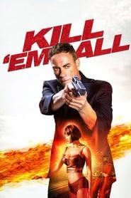Assistir Kill em All Filme Online