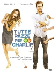 Streaming Tutte pazze per Charlie Italiano